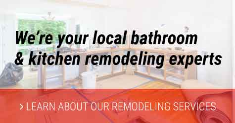 Call us today to get your bathroom or kitchen remodeled! We're your local plumbing experts!